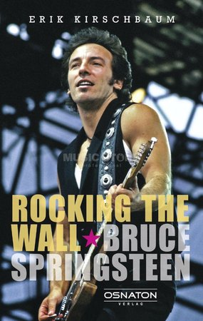 Rocking The Wall – Bruce Springsteen